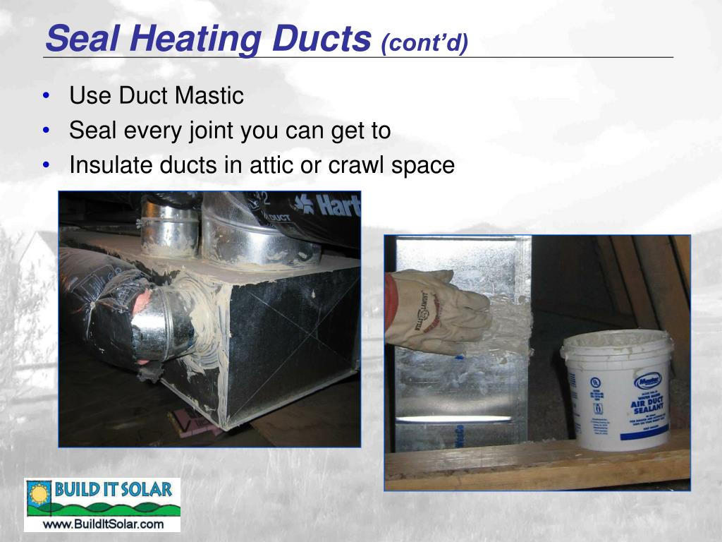 Seal Heating Ducts