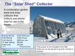 the solar shed collector