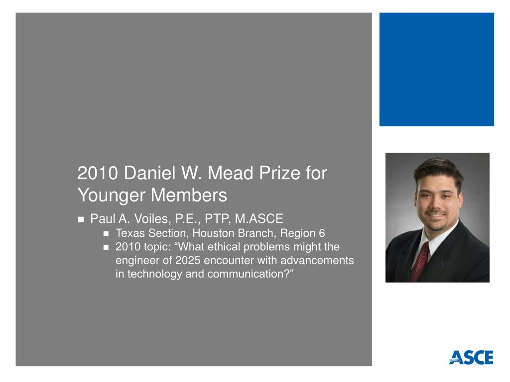 2010 Daniel W. Mead Prize for Younger Members