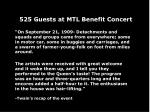525 guests at mtl benefit concert