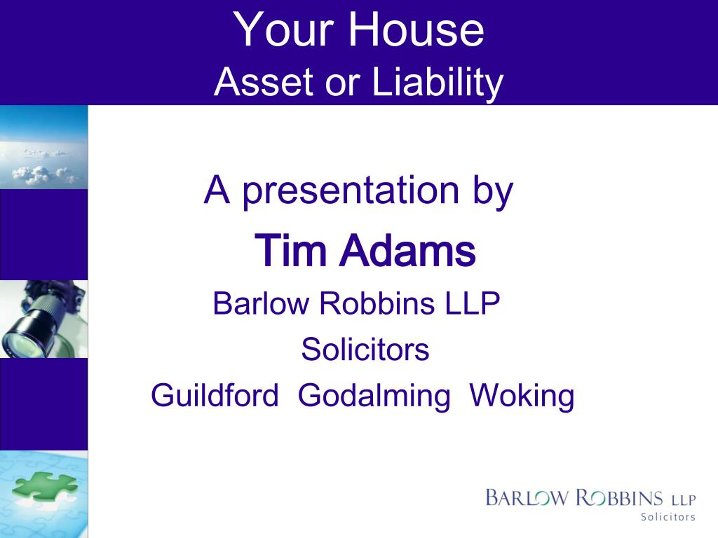 your house asset or liability l.