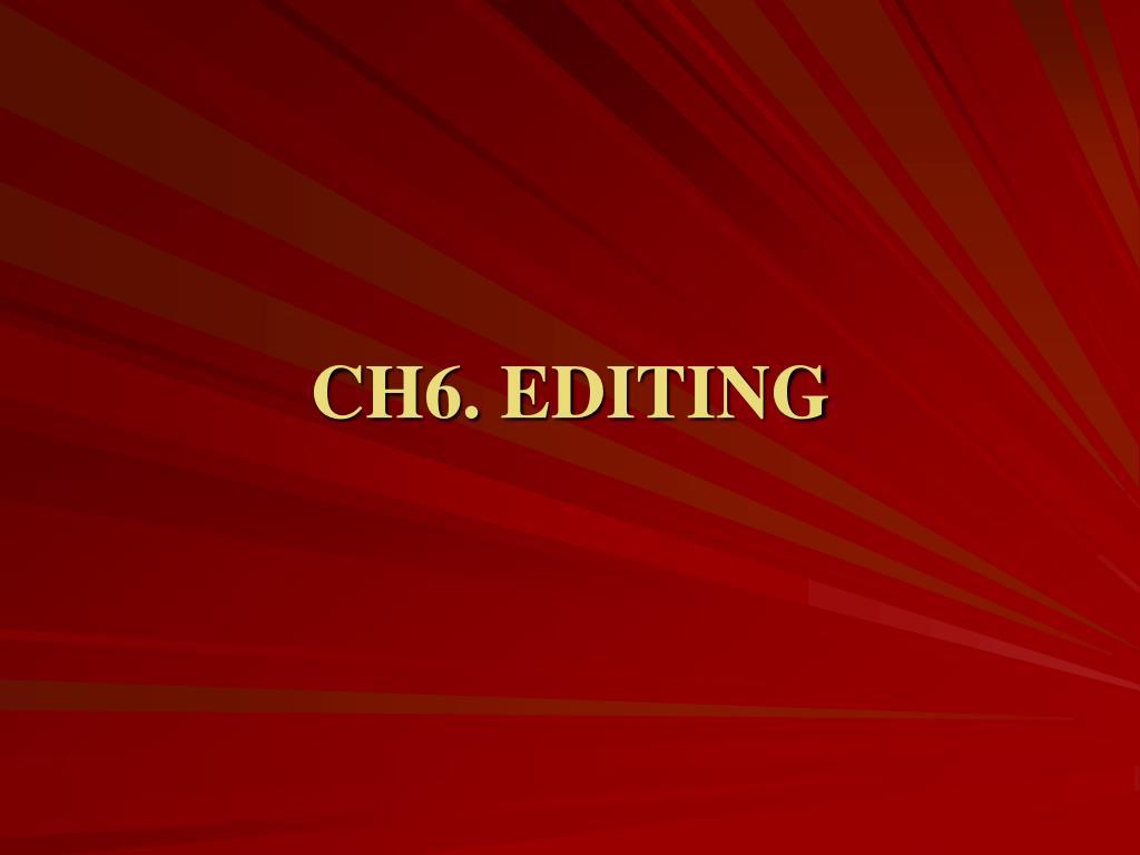 ch6 editing l.