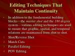 editing techniques that maintain continuity