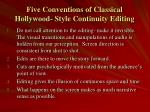 five conventions of classical hollywood style continuity editing