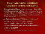 major approaches to editing continuity and discontinuity ii