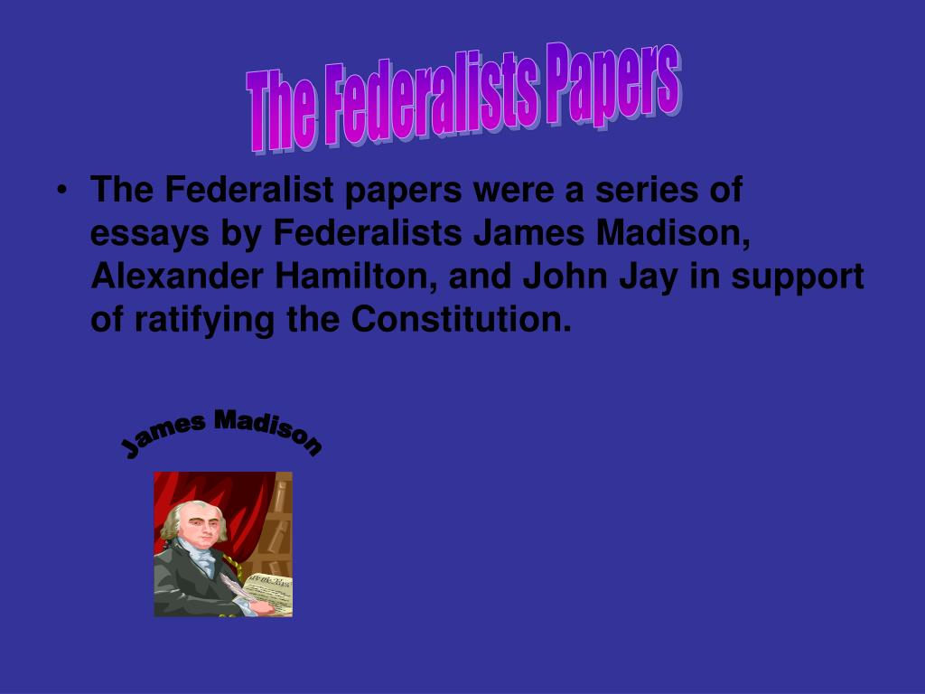 The Federalists Papers