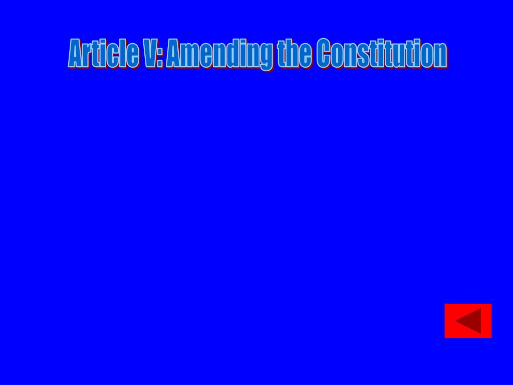 Article V: Amending the Constitution