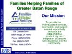 families helping families of greater baton rouge