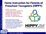 h ome i nstruction for p arents of p reschool y oungsters hippy