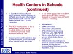 health centers in schools continued