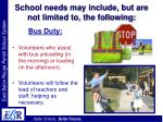 school needs may include but are not limited to the following19