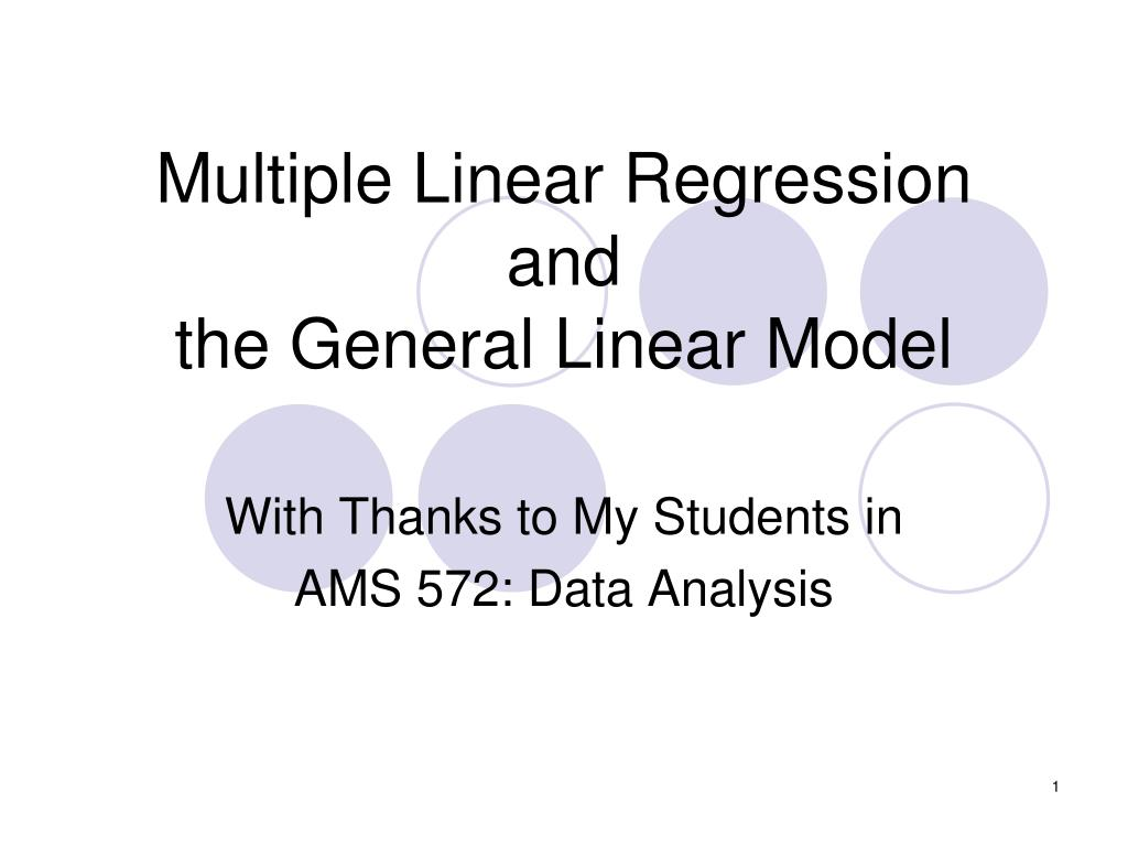 multiple linear regression and the general linear model l.