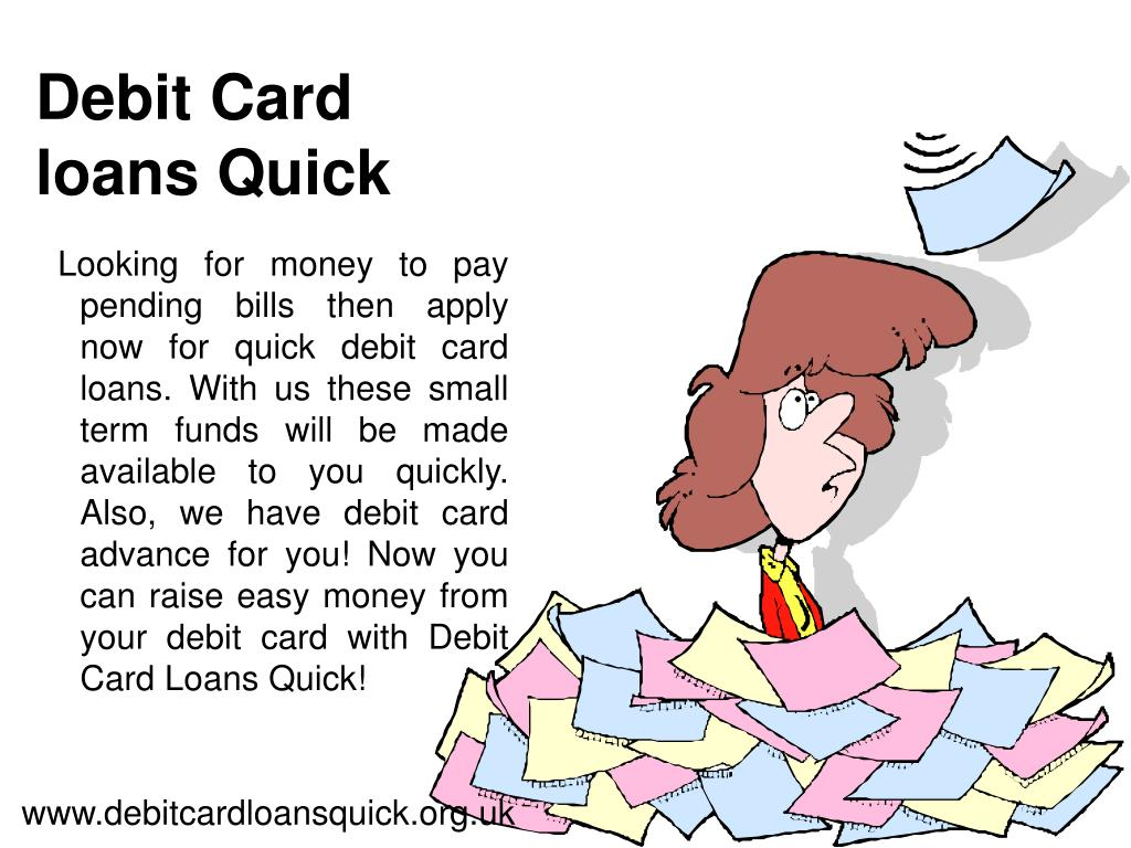debit card loans quick l.