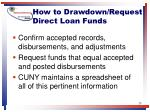 how to drawdown request direct loan funds