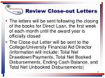 review close out letters