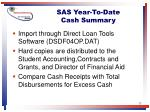 sas year to date cash summary
