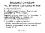 substantial completion vs beneficial occupancy or use