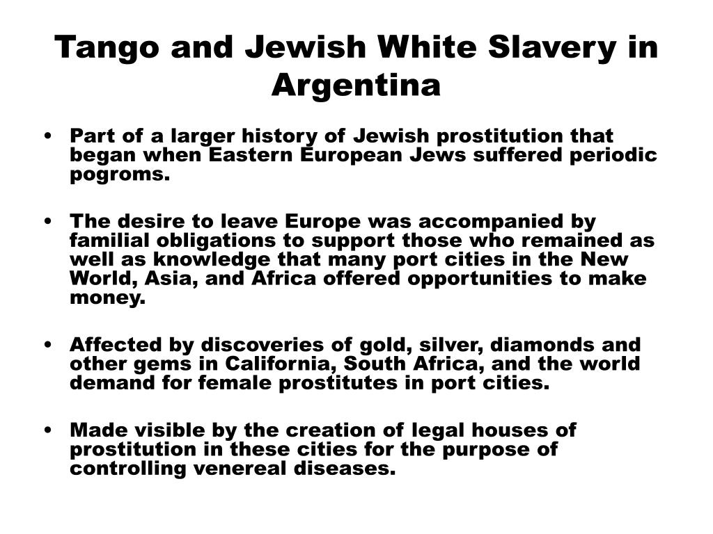 tango and jewish white slavery in argentina l.