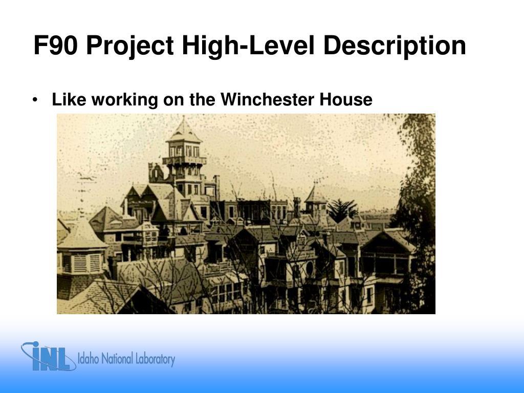 F90 Project High-Level Description