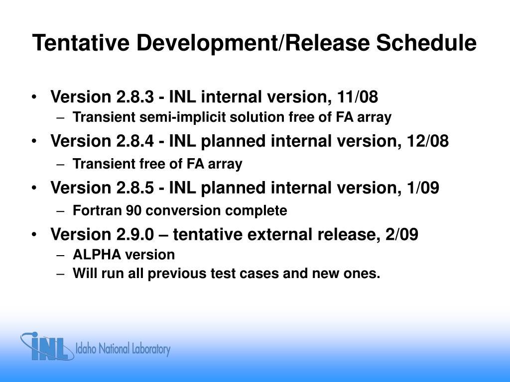 Tentative Development/Release Schedule