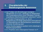 5 charakteristika der beziehungsstufe awareness