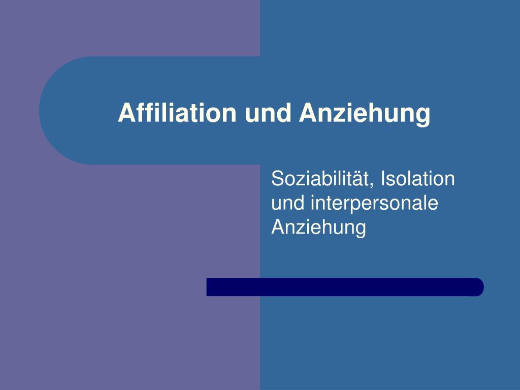 affiliation und anziehung l.