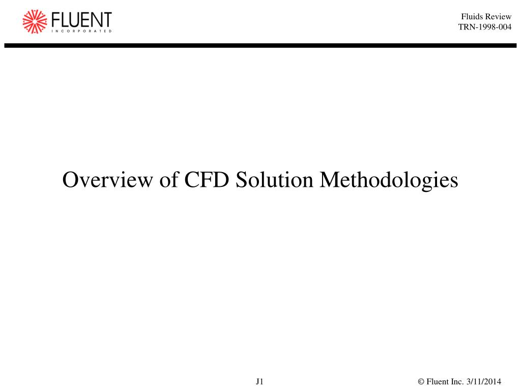 overview of cfd solution methodologies l.