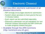 electronic closeout