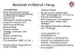 medisinsk str lebruk i norge