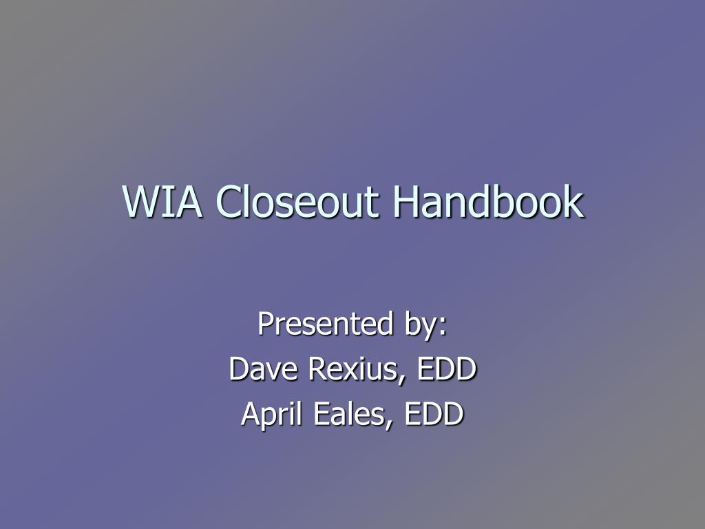 wia closeout handbook l.