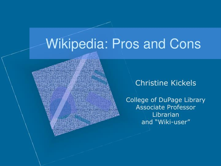 Wikipedia pros and cons