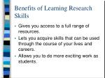 benefits of learning research skills