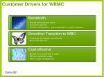 customer drivers for wbmc