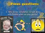 focus questions6