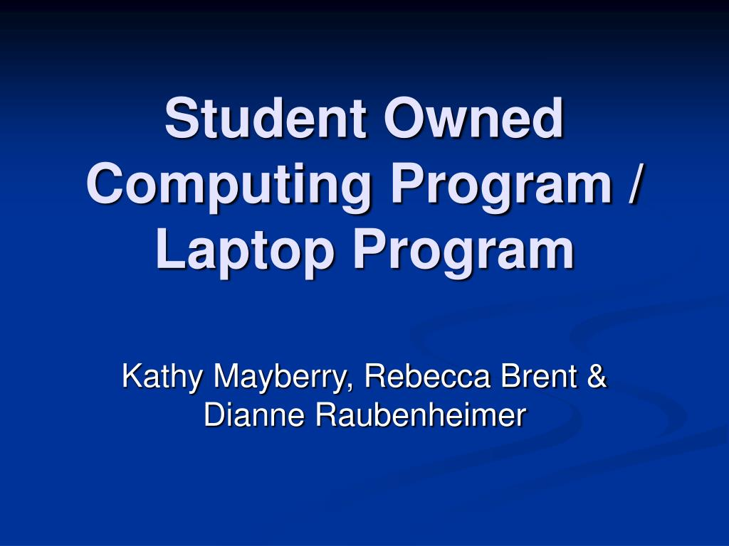 student owned computing program laptop program l.