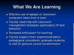 what we are learning
