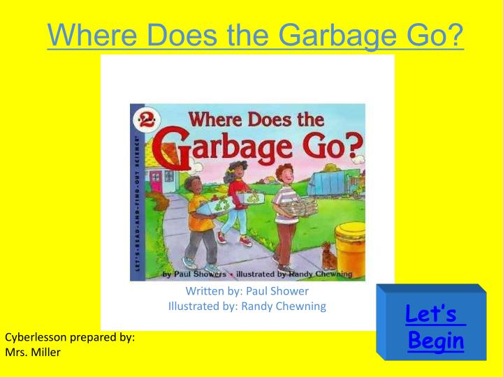where does the garbage go n.