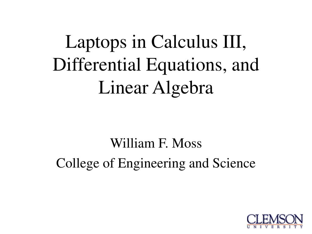 laptops in calculus iii differential equations and linear algebra l.