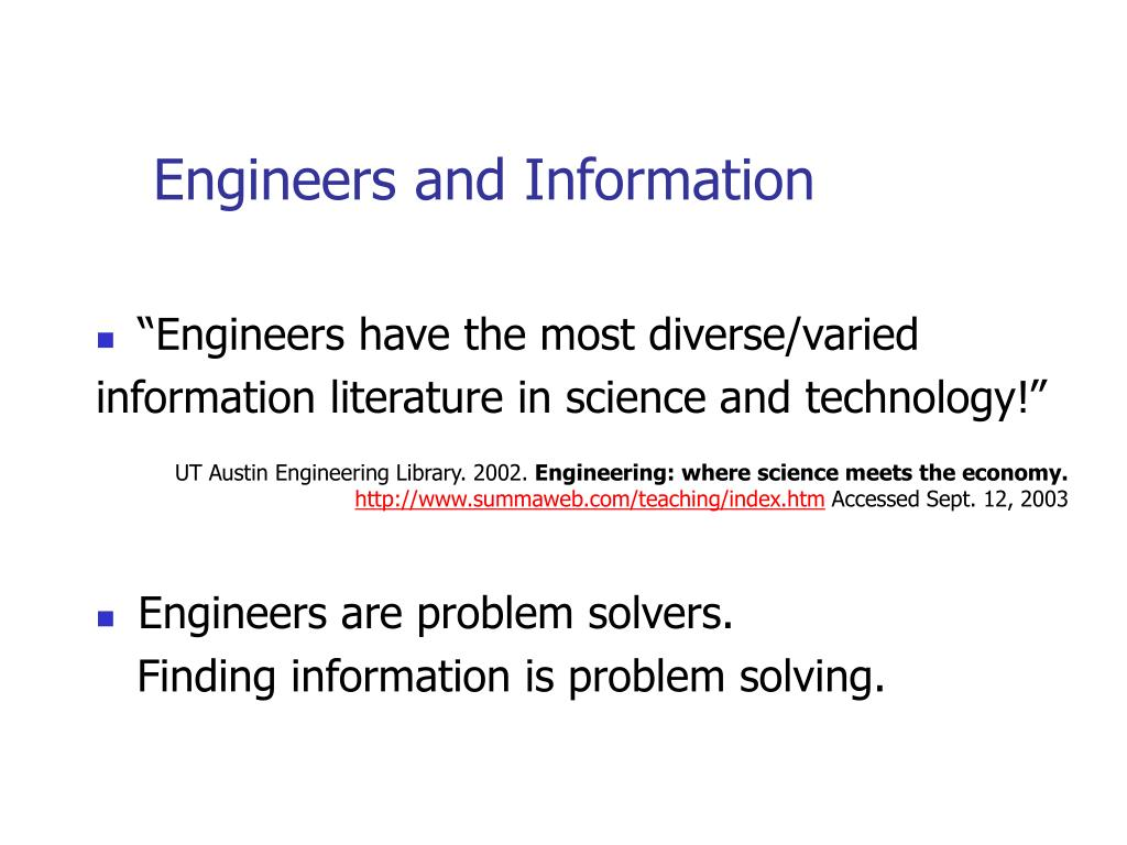 Engineers and Information