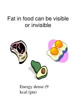 fat in food can be visible or invisible