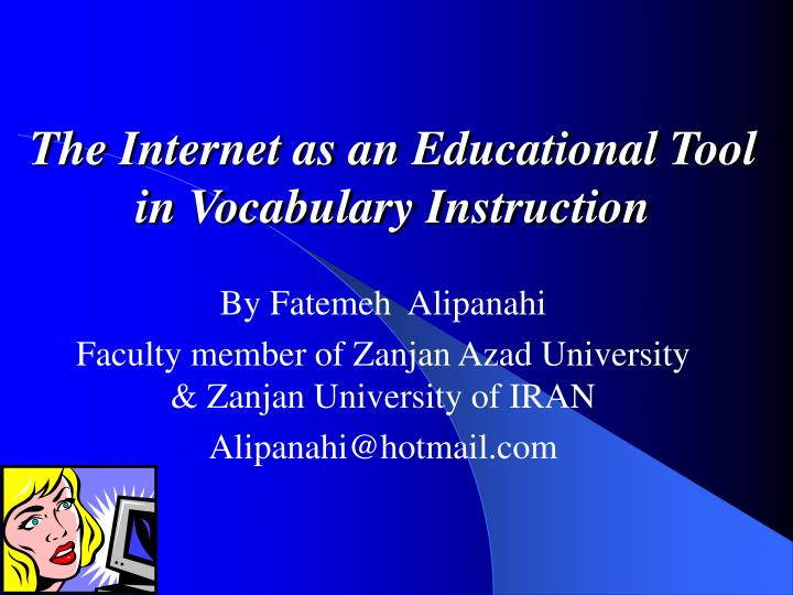 the internet as an educational tool in vocabulary instruction n.