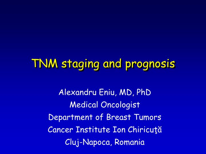 tnm staging and prognosis n.