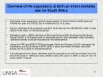 overview of life expectancy at birth an infant mortality rate for south africa