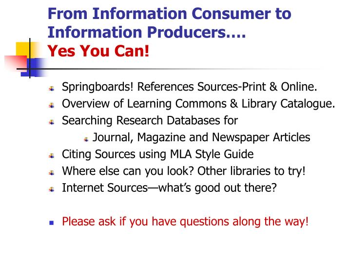 From information consumer to information producers yes you can