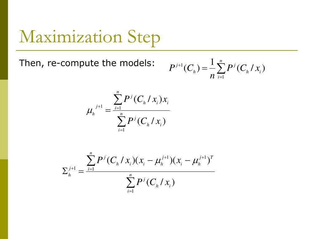 Maximization Step