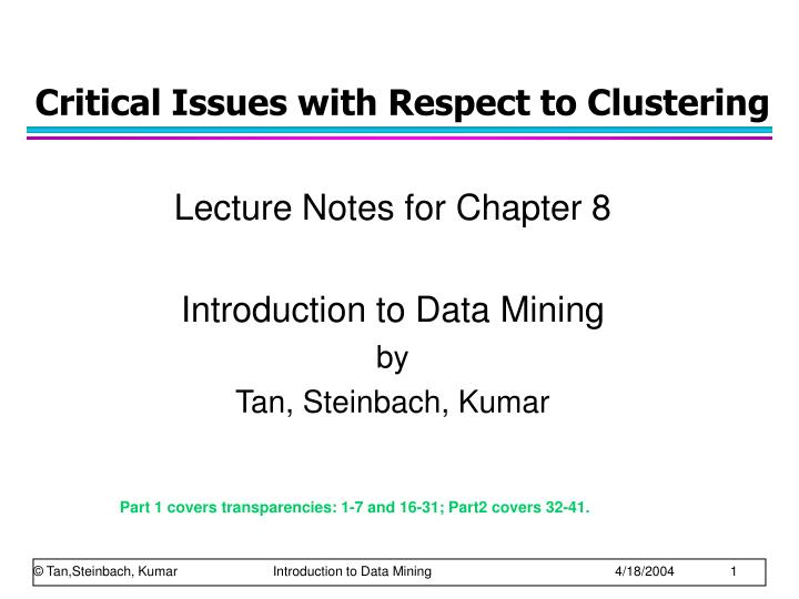 critical issues with respect to clustering n.
