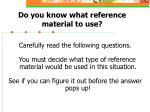 do you know what reference material to use
