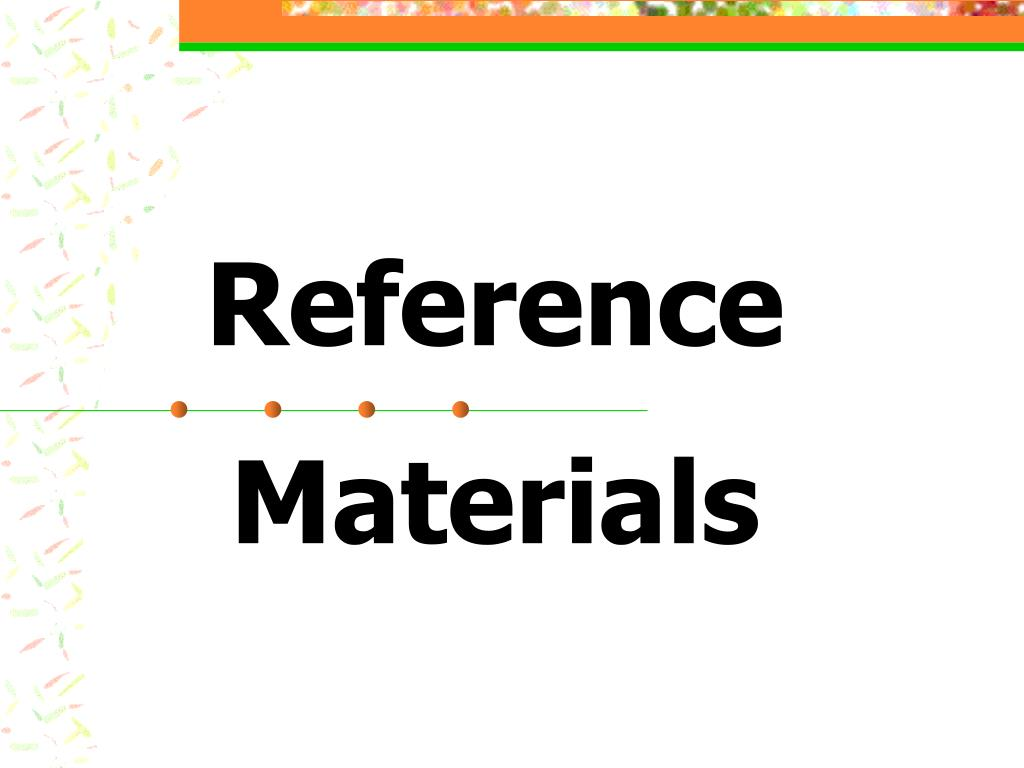 reference materials l.