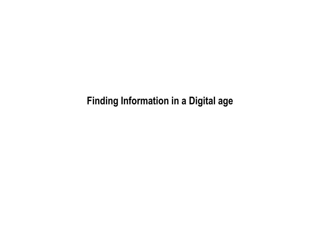 finding information in a digital age l.
