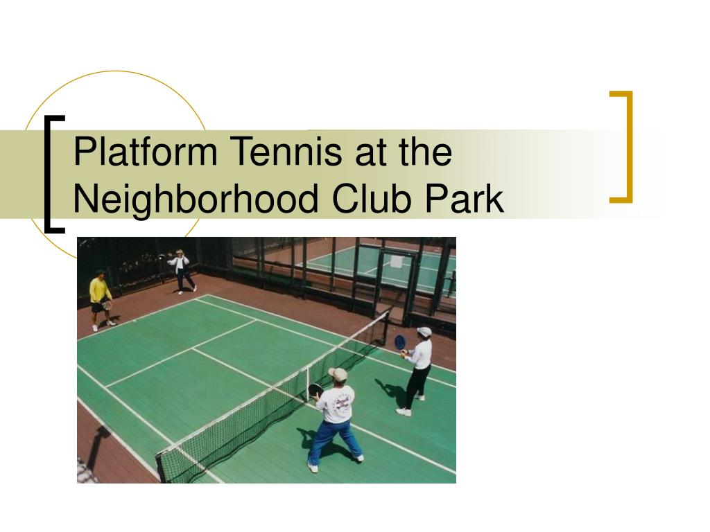 platform tennis at the neighborhood club park l.